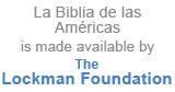 La Biblia de las Américas is made available by The Lockman Foundation