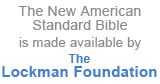 New American Standard Bible is made available by The Lockman Foundation